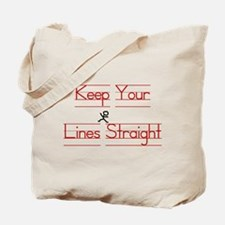 Keep Your Lines Straight Tote Bag