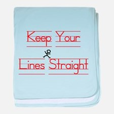 Keep Your Lines Straight baby blanket