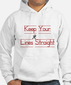 Keep Your Lines Straight Jumper Hoody