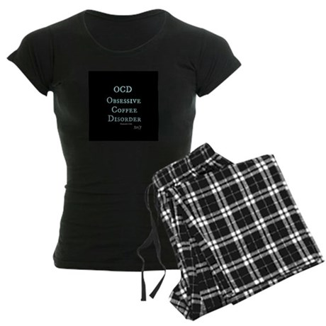 OCD: Obsessive Coffee Disorder Women's Dark Pajama
