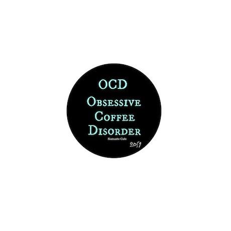 OCD: Obsessive Coffee Disorder Mini Button