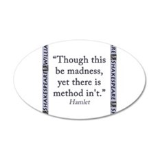 Though This Be Madness Wall Decal