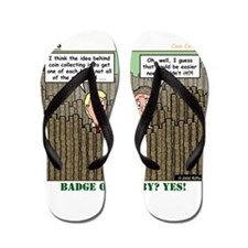 Coin Collecting Flip Flops