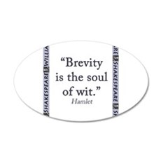 Brevity Is the Soul of Wit Wall Decal