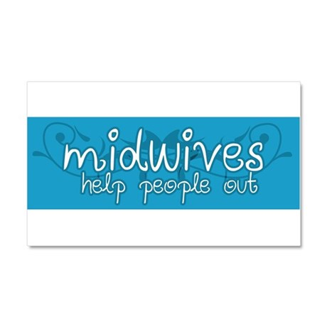 Midwives help people out Car Magnet 20 x 12