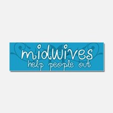 Midwives help people out Car Magnet 10 x 3