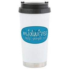 Midwives help people out Travel Mug