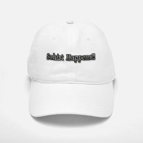 Schist Happens!! Baseball Baseball Cap