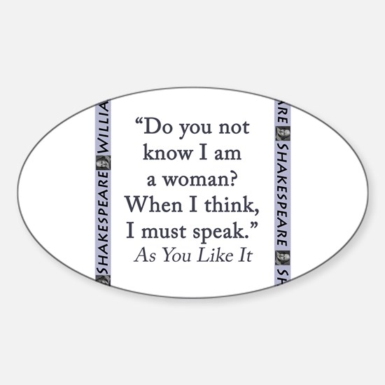 Do You Not Know I Am a Woman Sticker (Oval)