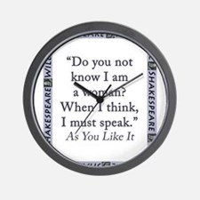 Do You Not Know I Am a Woman Wall Clock