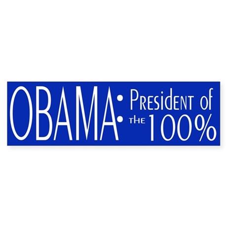 President of the 100% Sticker (Bumper)