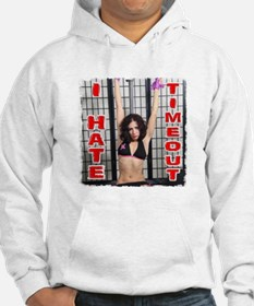 I Hate Timeout Hoodie