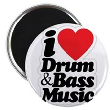 I love drum and bass.jpg Magnet