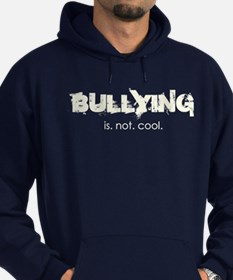 Bullying is not cool Hoodie