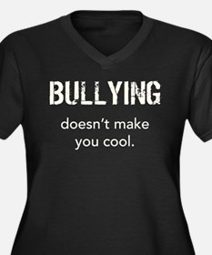 Bullying doesn't make you cool Women's Plus Size V