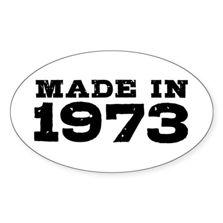 Made in 1973 Sticker (Oval)
