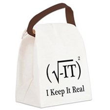 I Keep it Real Canvas Lunch Bag