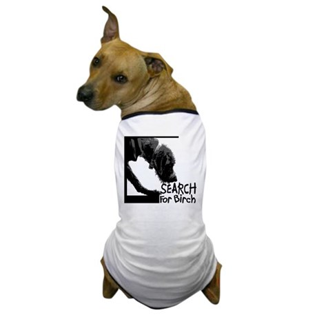 Search birch odor scent nose work Dog T-Shirt