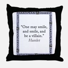 One May Smile, and Smile Throw Pillow
