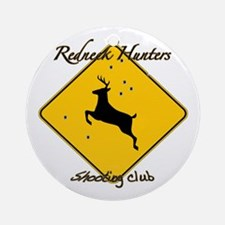 Red neck hunting club Ornament (Round)