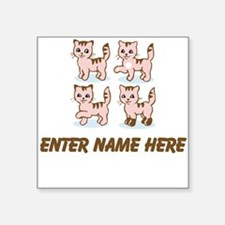 "Personalized Kittens Square Sticker 3"" x 3"""