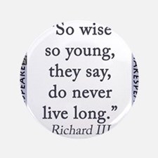 So Wise So Young Button