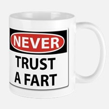Never Trust A Fart.png Small Small Mug