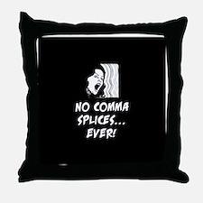 No comma splices Throw Pillow