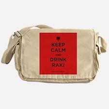 Keep Calm and drink raki Messenger Bag