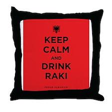 Keep Calm and drink raki Throw Pillow