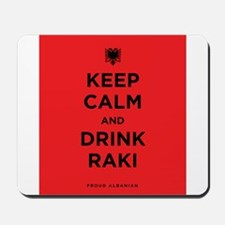 Keep Calm and drink raki Mousepad