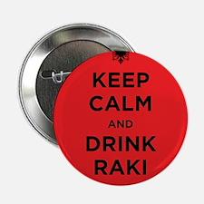 "Keep Calm and drink raki 2.25"" Button"