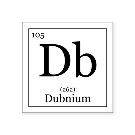 Elements 105 dubnium square sticker 3 x 3 by all the rage for 105 periodic table