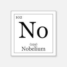 """Elements - 102 Nobelium Square Sticker 3"""" x 3"""""""