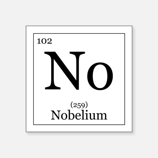 "Elements - 102 Nobelium Square Sticker 3"" x 3"""