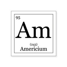 "Elements - 95 Americium Square Sticker 3"" x 3"""