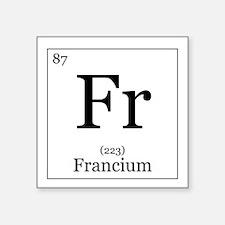 """Elements - 87 Francium Square Sticker 3"""" x 3"""""""