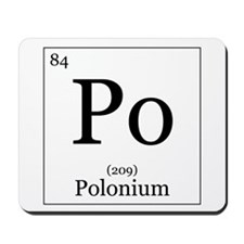 Elements - 84 Polonium Mousepad