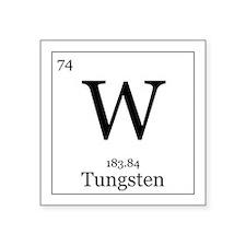 """Elements - 74 Tungsten Square Sticker 3"""" x 3"""""""