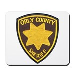 Orly County Sheriff Mousepad