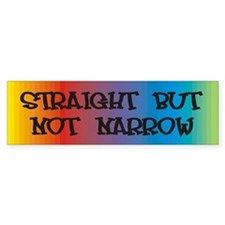 Straight Not Narrow Bumper Bumper Sticker