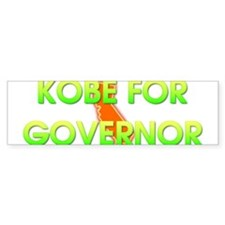 Kobe for Governor Bumper Bumper Sticker