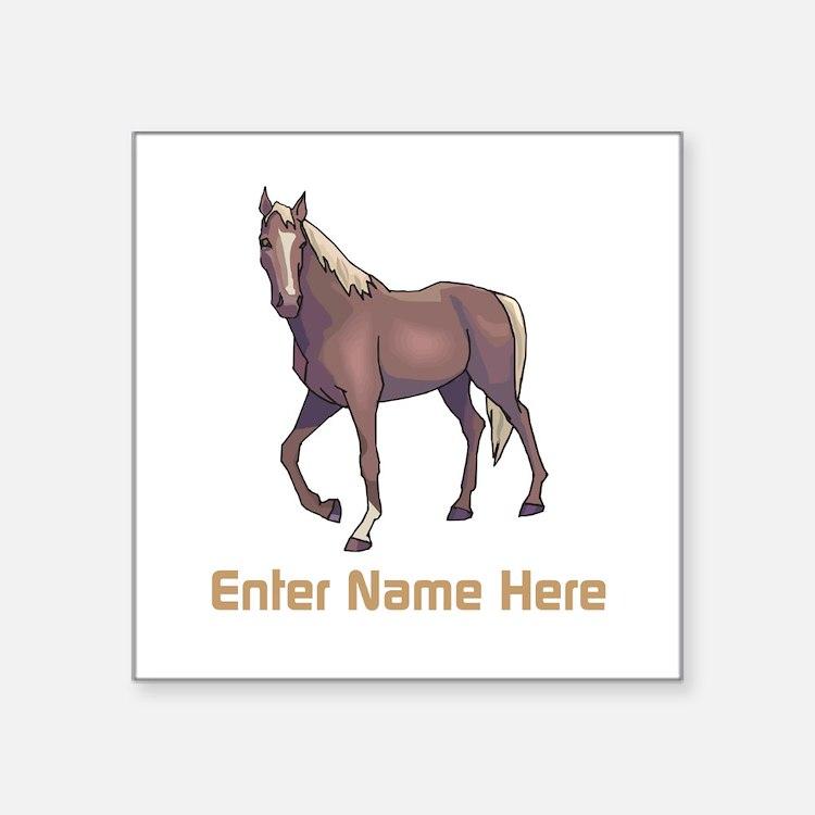 """Personalized Horse Square Sticker 3"""" x 3"""""""