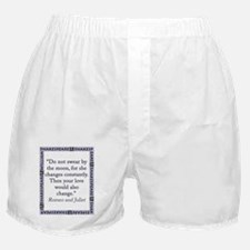 Do Not Swear By The Moon Boxer Shorts