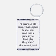 Theres An Old Saying That Applies Keychains