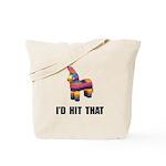 Id Hit That Tote Bag