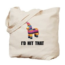 Id Hit That Tote Bag