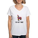 Id Hit That Women's V-Neck T-Shirt