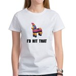Id Hit That Women's T-Shirt