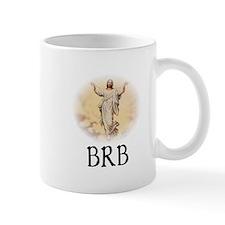Jesus BRB Mug